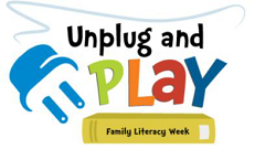Unplug and Play Family Literacy Week