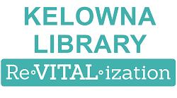 Kelowna Library ReVITALization